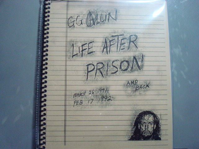 GG Allin-- Life After Prison Tour Diary