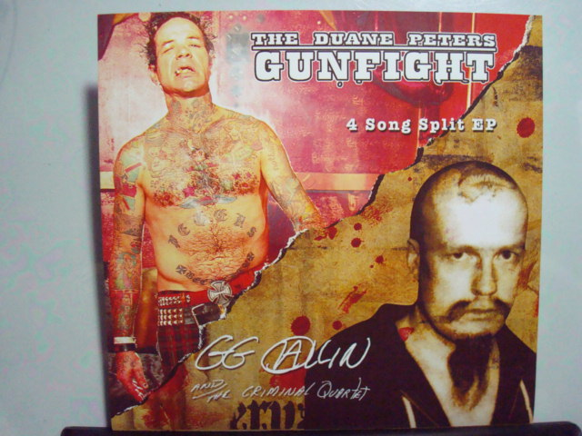 GG Allin & the Criminal Quartet vs. The Duane Peters Gunfight