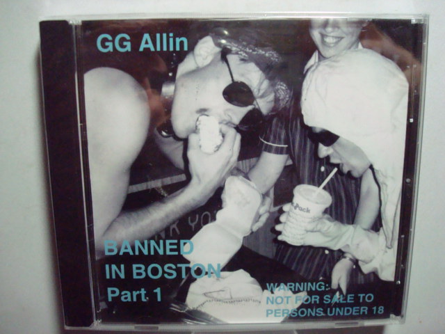 GG Allin Banned In Boston Part 1 CD