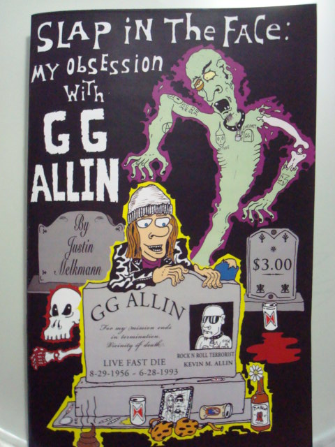 Slap In The Face: My Obsession With GG Allin